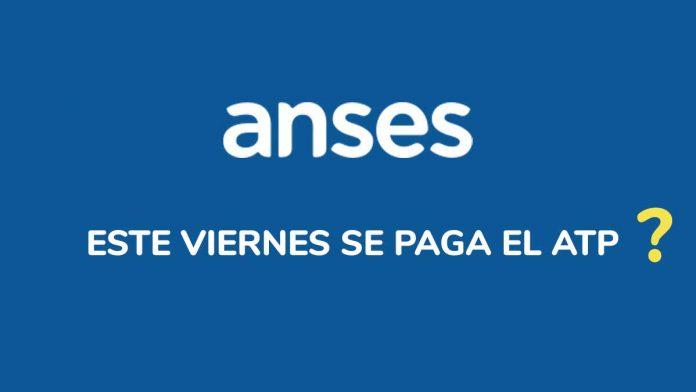 ANSES ATP - Paga este viernes