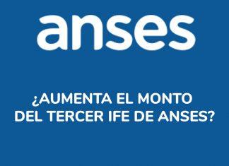 ¿Aumenta el monto del tercer IFE de Anses?