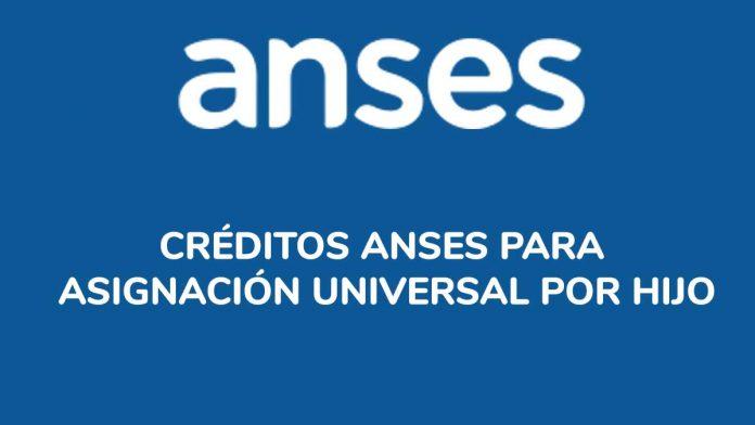 Créditos ANSES para Asignación Universal por Hijo