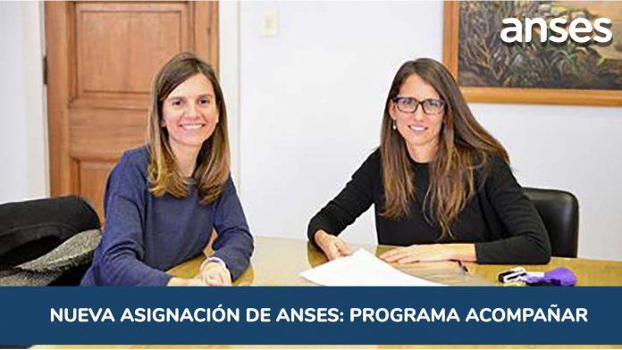 Firma Programa Acompaña de Anses