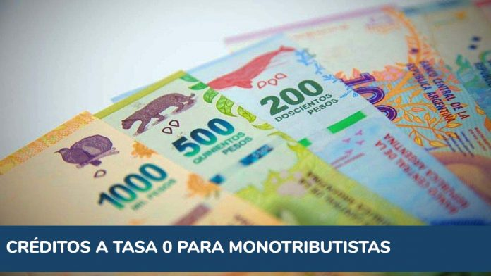 Créditos tasa 0 para monotributistas