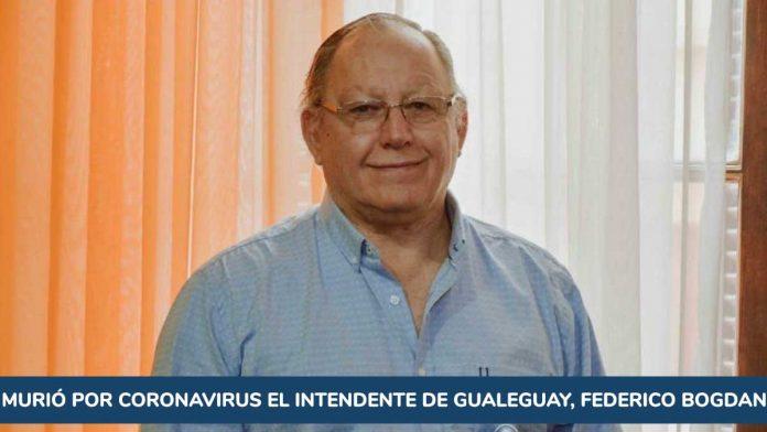 Murió por coronavirus el intendente de Gualeguay, Federico Bogdan