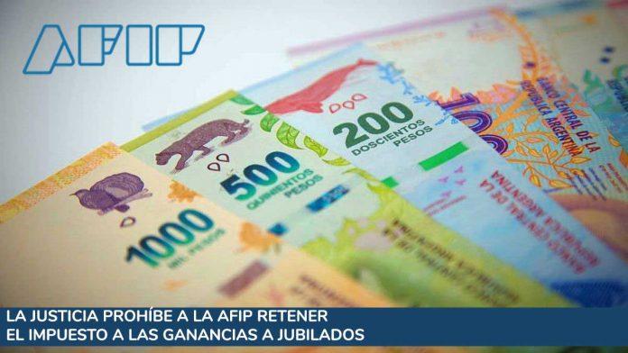La Justicia le prohíbe a la AFIP retener el impuesto a las Ganancias a jubilados